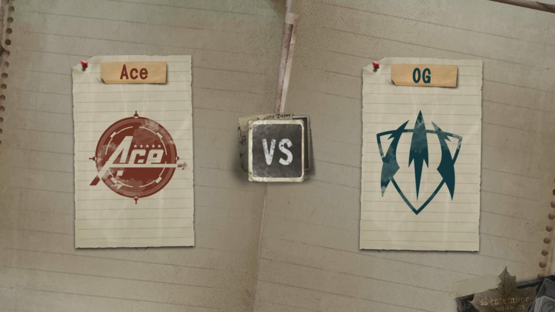 7月20日 小组赛 OG VS Ace