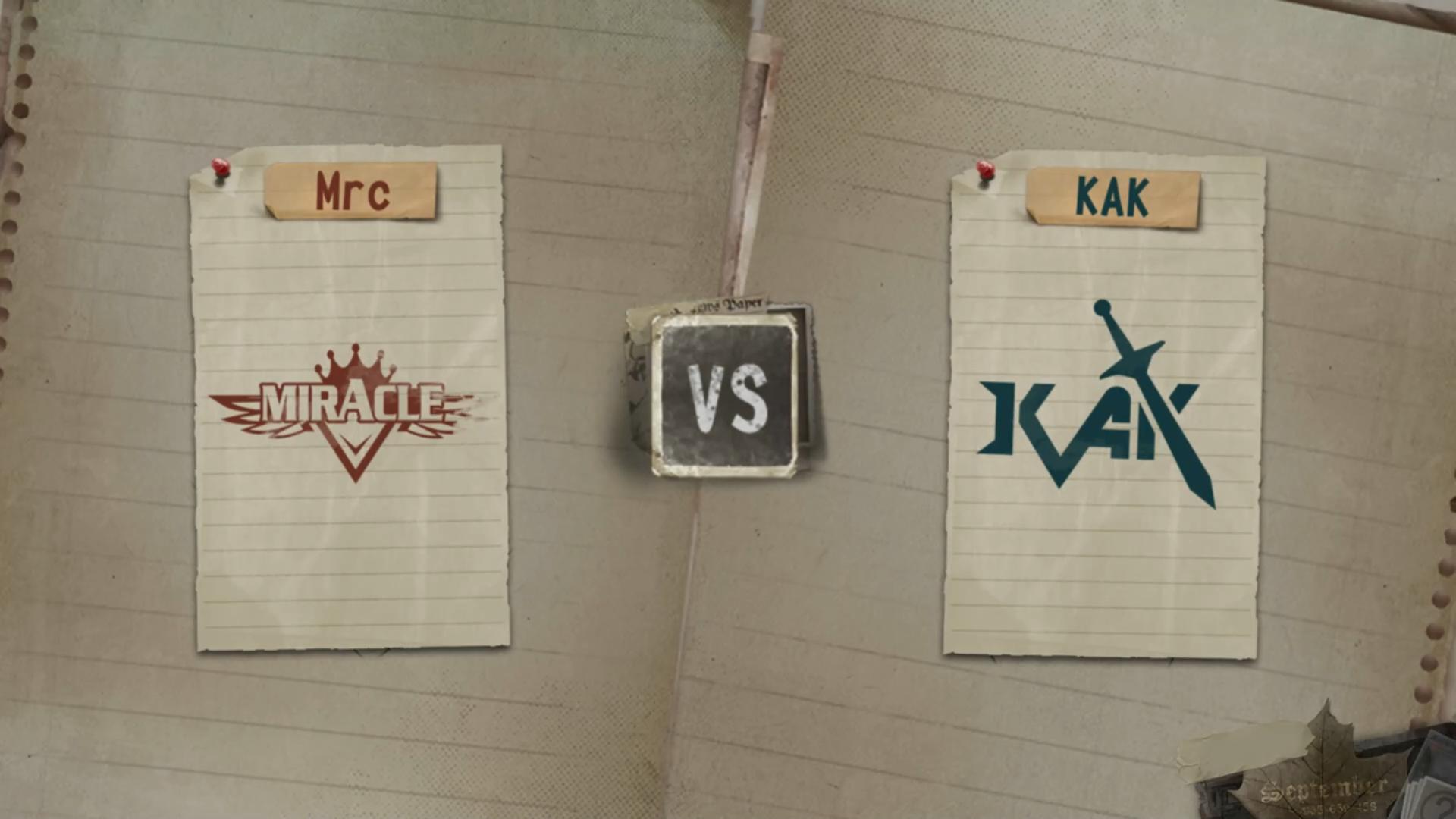 7月26日 小组赛 KAK VS Mrc