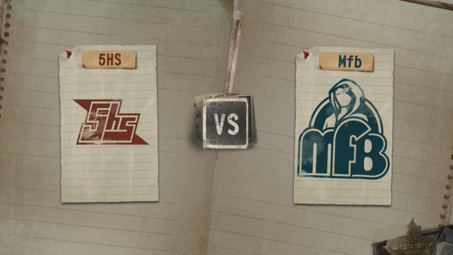 8月11日,周日,败者组第二轮 5HS VS Mfb