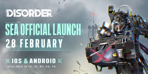 Disorder Will Be Officially Released in SEA on Feb. 28th